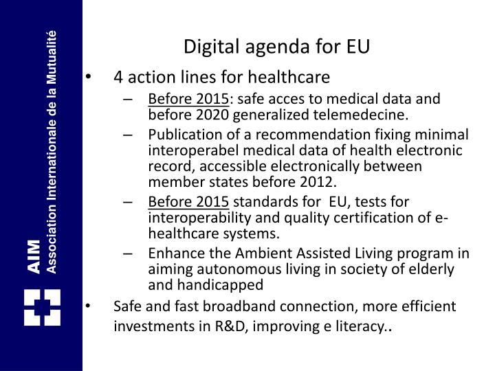 Digital agenda for EU