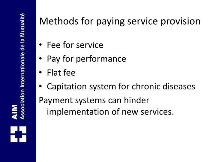 Methods for paying service provision