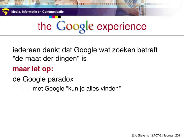 the  google   experience