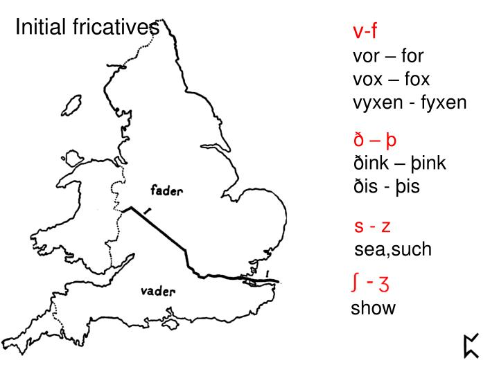 Initial fricatives