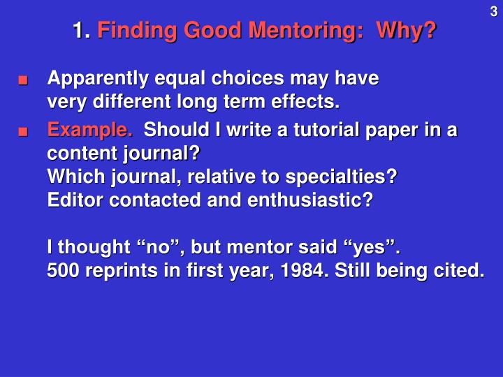 1 finding good mentoring why