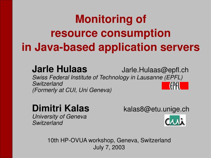 Monitoring of resource consumption in java based application servers