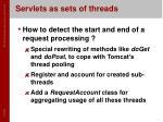 servlets as sets of threads