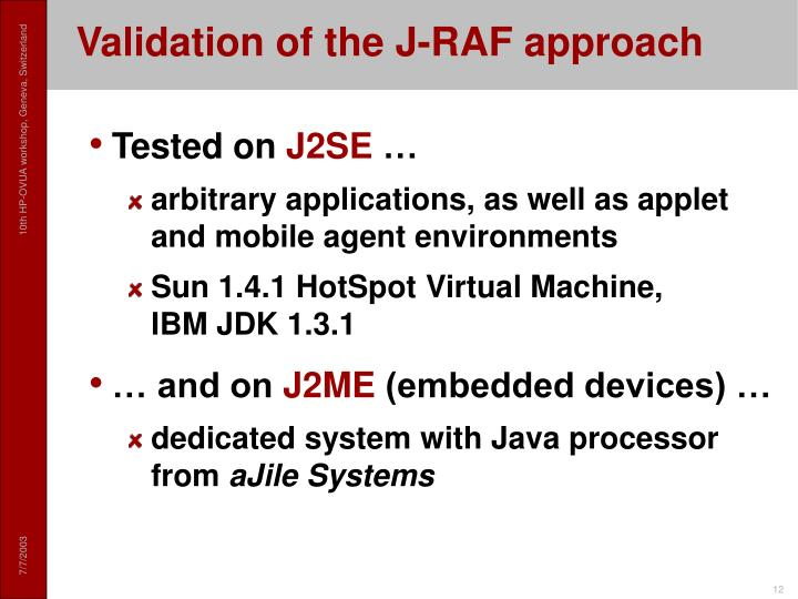 Validation of the J-RAF approach