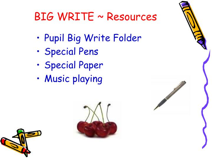 BIG WRITE ~ Resources