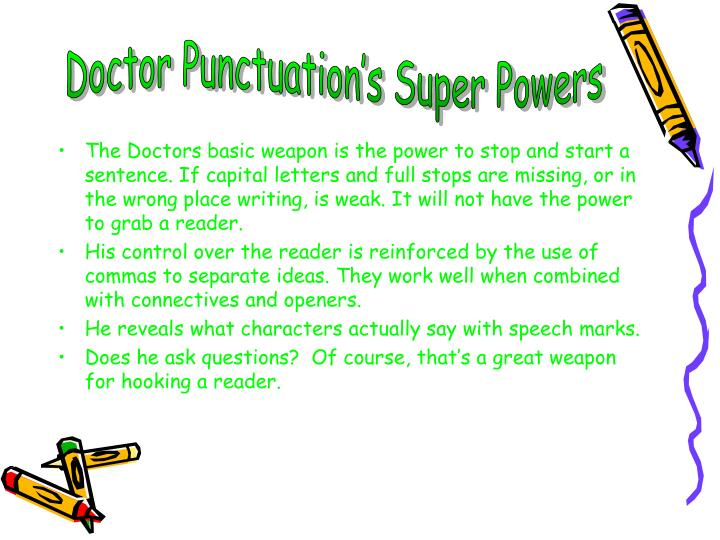 Doctor Punctuation's Super Powers