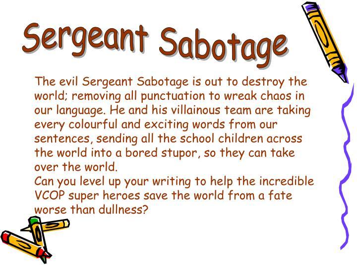 Sergeant Sabotage