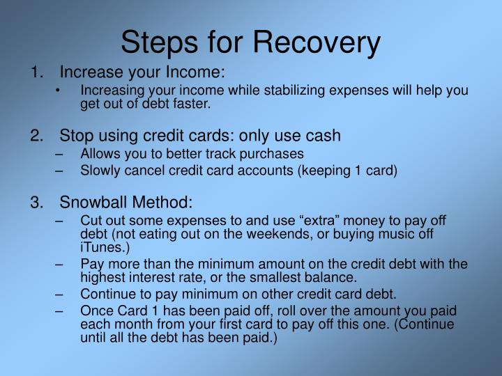 Steps for recovery