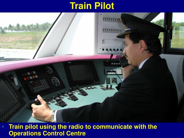 Train Pilot