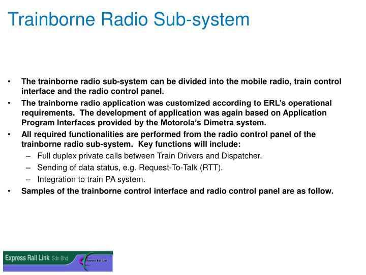 Trainborne Radio Sub-system