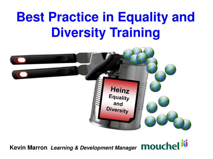 Best Practice in Equality and Diversity Training
