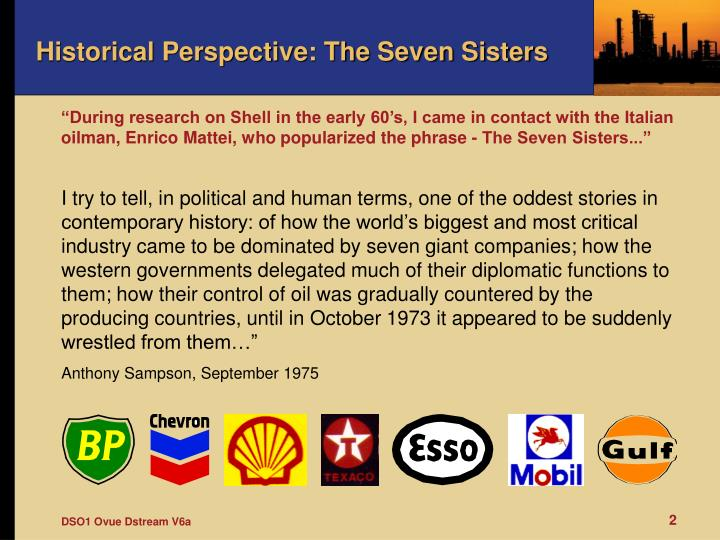Historical perspective the seven sisters