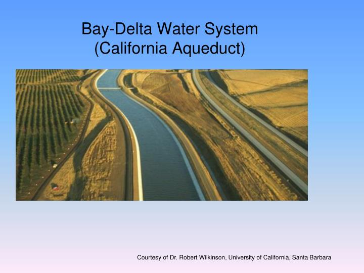 Bay-Delta Water System