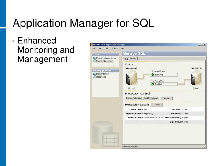 Application Manager for SQL