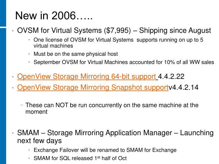 New in 2006…..