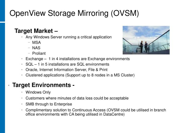OpenView Storage Mirroring (OVSM)