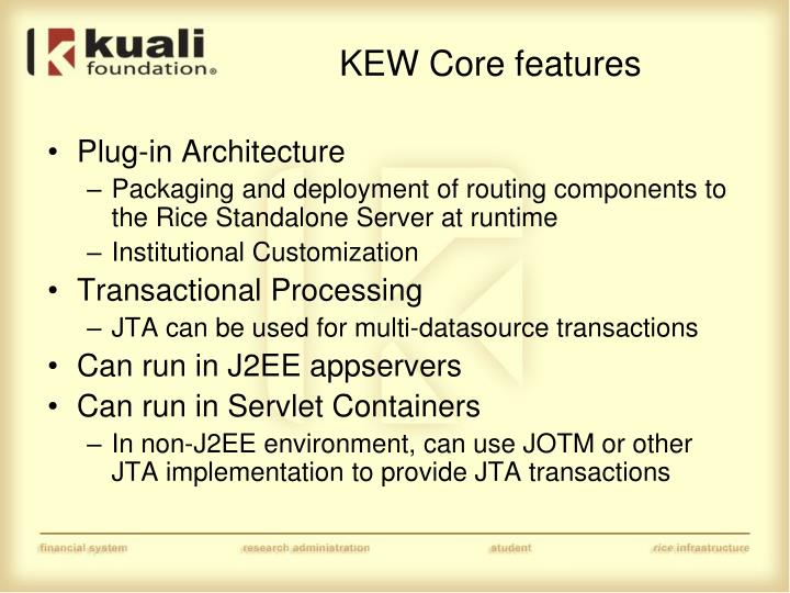 KEW Core features