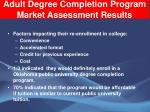 adult degree completion program market assessment results