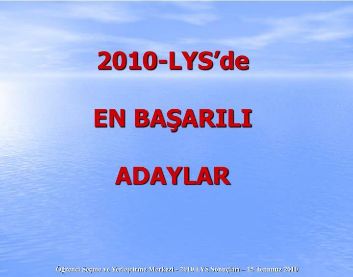 2010-LYS'de