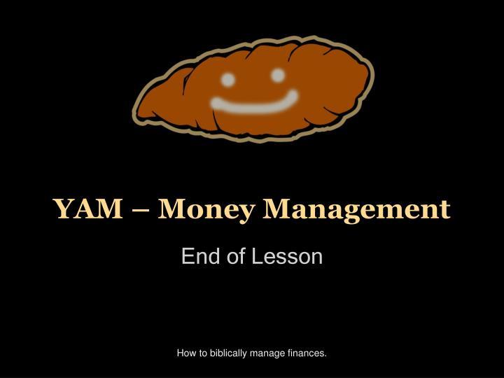 YAM – Money Management
