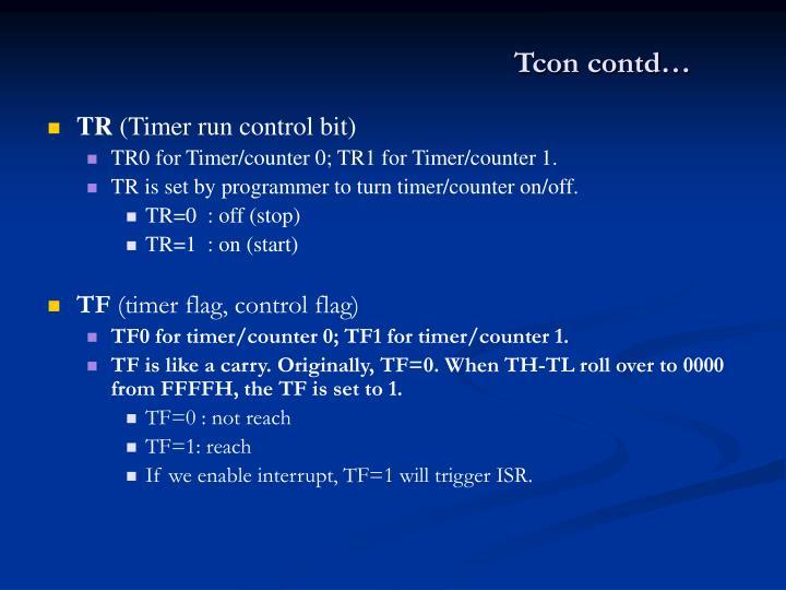 Tcon contd…