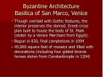 byzantine architecture basilica of san marco venice