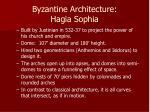byzantine architecture hagia sophia