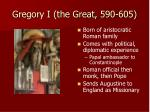 gregory i the great 590 605