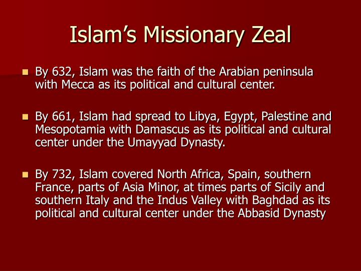 Islam's Missionary Zeal