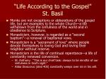 life according to the gospel st basil