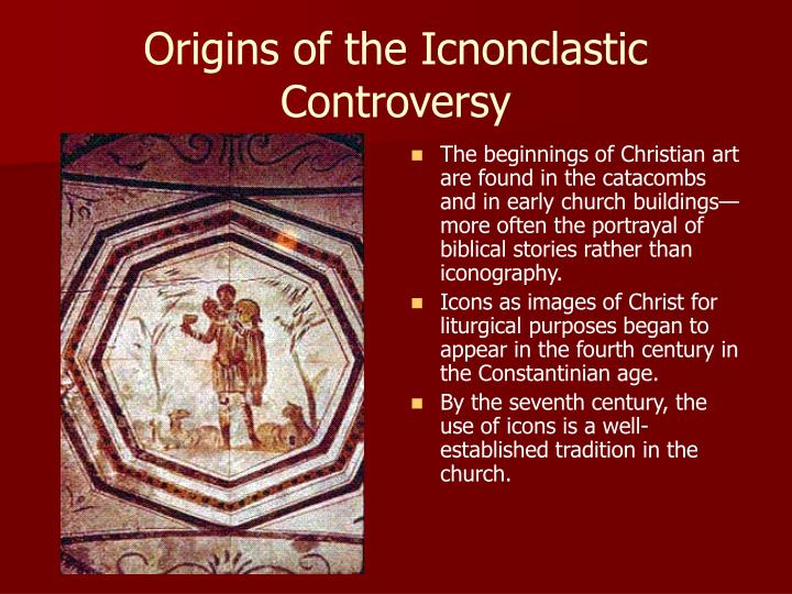 Origins of the Icnonclastic Controversy