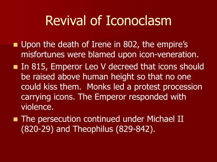 Revival of Iconoclasm