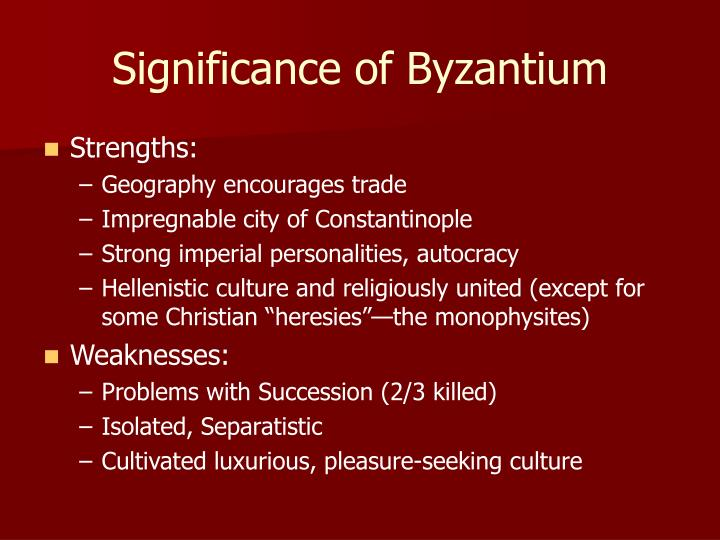 Significance of Byzantium
