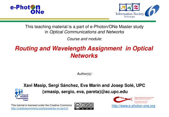 Routing and Wavelength Assignment  in Optical Networks