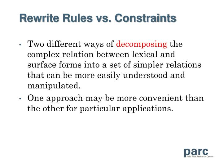 Rewrite Rules vs. Constraints