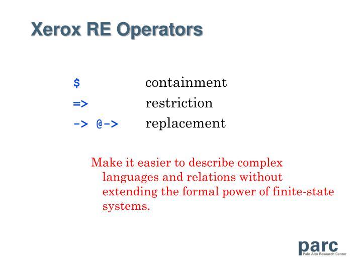 Xerox RE Operators
