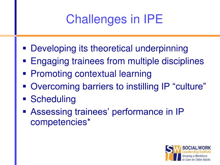 Challenges in IPE