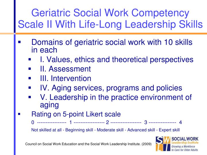 Geriatric Social Work Competency Scale II With Life-Long Leadership Skills