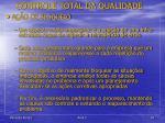 controle total da qualidade36