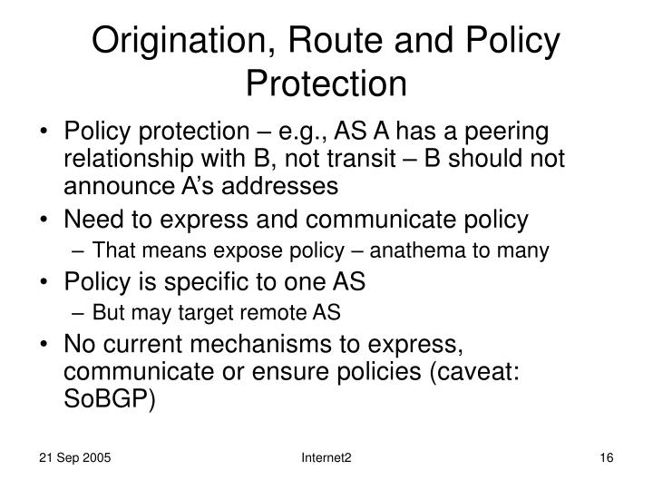 Origination, Route and Policy Protection
