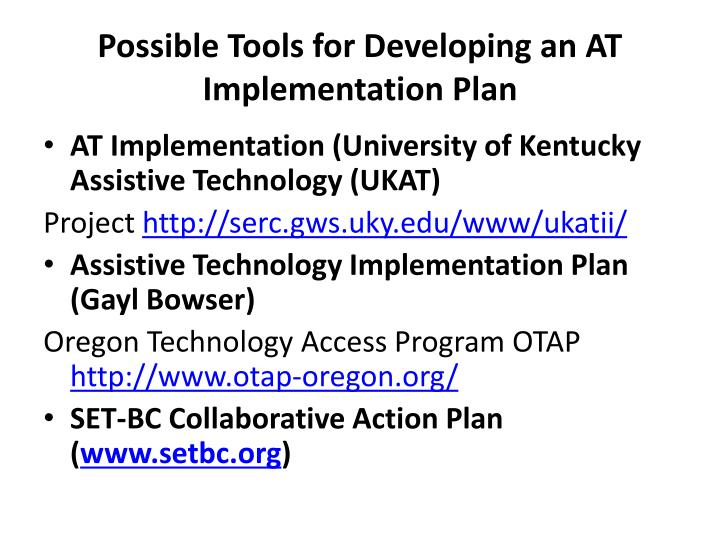 Possible Tools for Developing an AT Implementation Plan