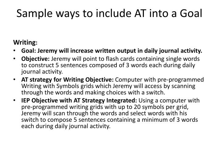 Sample ways to include AT into a Goal