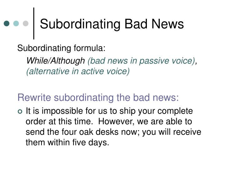 Subordinating Bad News