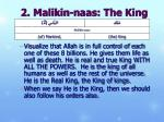 2 malikin naas the king of mankind