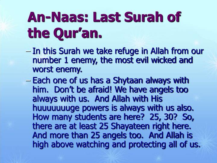 An-Naas: Last Surah of the Qur'an.