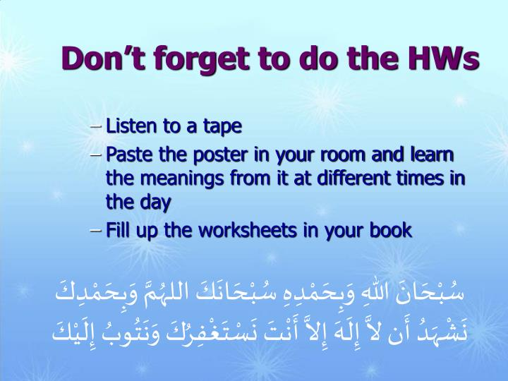 Don't forget to do the HWs