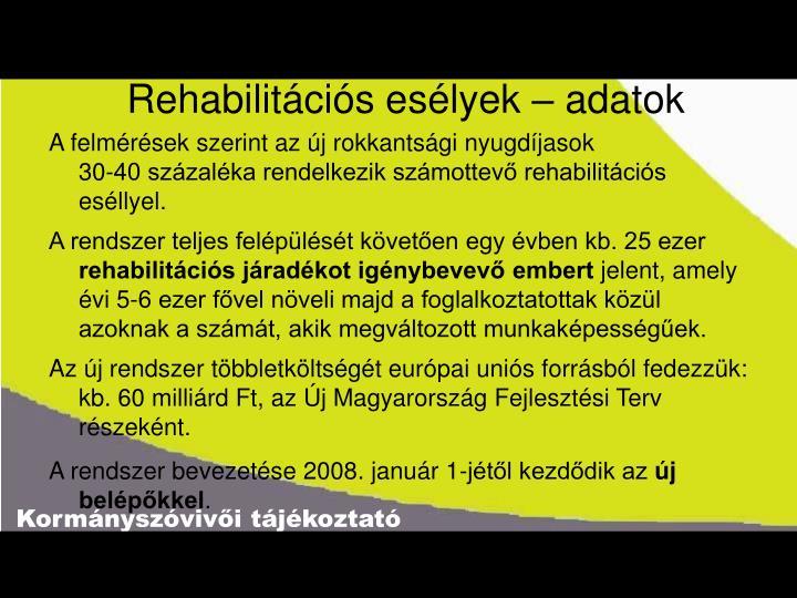 Rehabilitációs esélyek – adatok