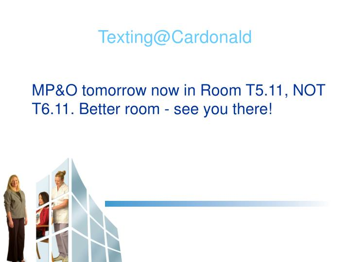 MP&O tomorrow now in Room T5.11, NOT T6.11. Better room - see you there!
