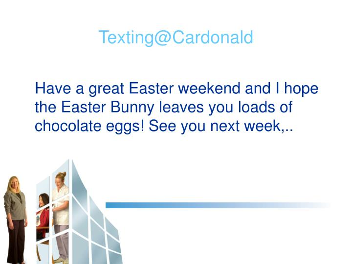 Have a great Easter weekend and I hope the Easter Bunny leaves you loads of chocolate eggs! See you next week,..