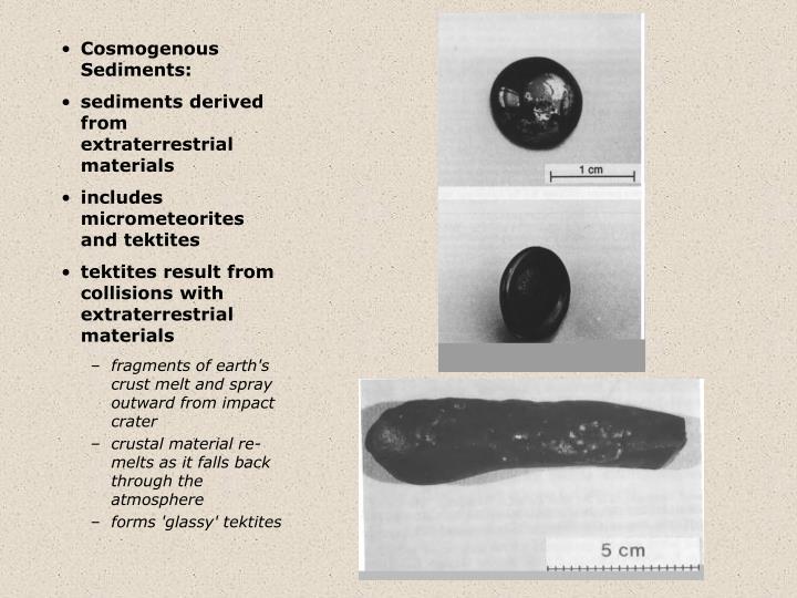 Cosmogenous Sediments: